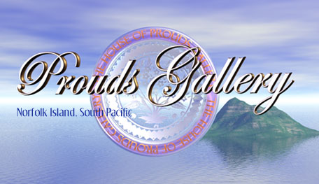 The House of Prouds Gallery on Norfolk Island sells quality giftware and collectables over the net at better than duty free prices